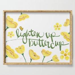 Lighten Up Buttercup! Serving Tray