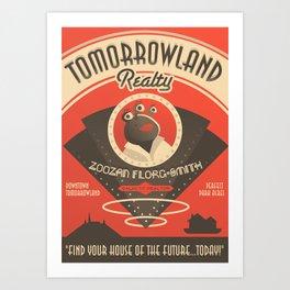 Tomorrowland Realty  Art Print