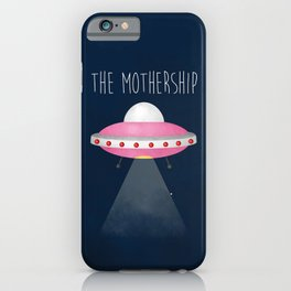 The Mothership iPhone Case