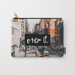 City Life... over it. Carry-All Pouch