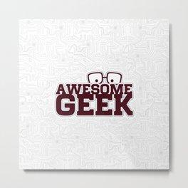 Geek Metal Print