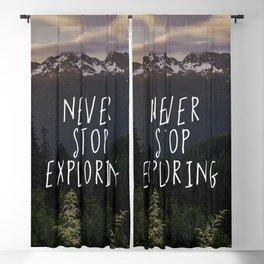 Never Stop Exploring - Nature Photography Blackout Curtain
