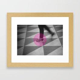 Keep Looking Framed Art Print