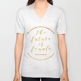 The Future is Female Unisex V-Neck