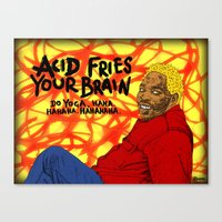 acid Canvas Prints featuring Acid by Skinny Gaviar