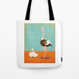 Confident Ostrich Tote Bag