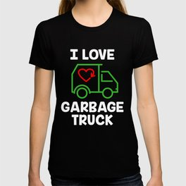 I Love Garbage or Recycling Trucks T-Shirt T-shirt