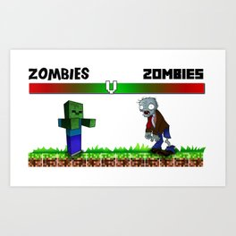zombies v zombies Art Print