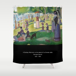 """Georges Seurat """" A Sunday Afternoon on the Island of La Grande Jatte """" Shower Curtain"""
