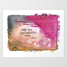 Feel beautiful today Art Print