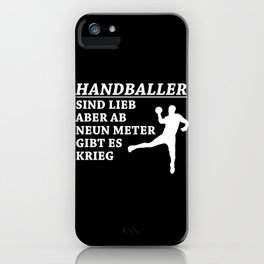 Handball Players Are Nice People iPhone Case
