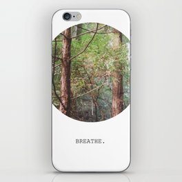 breathe. iPhone Skin