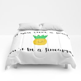 Girl, You're a Fineapple! Comforters