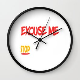 """Excuse Me Tell Your Boobs To Stop Staring At Me"" tee design. Naughty and hilarious gift too!  Wall Clock"
