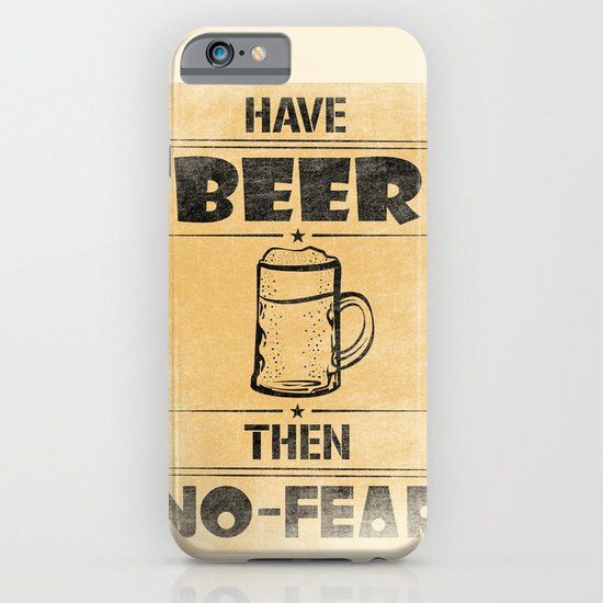 Have BEER Then NO-FEAR iPhone & iPod Case