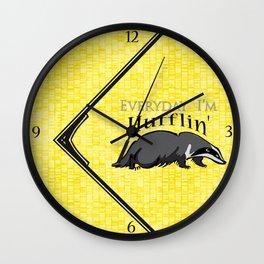 Every Day I'm Hufflin' Wall Clock