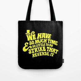 Strike That... Reverse It Tote Bag