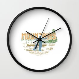 Mountain Travel Hiking Camping Campers Mountaineering Gift Life Is Better In The Mountains Wall Clock