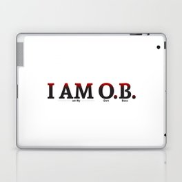 I AM O.B. Laptop & iPad Skin