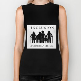 Great for all occassions Inclusion Tee A Christian Virtue Biker Tank