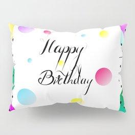 Happy birthday design Pillow Sham