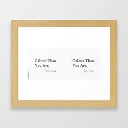 Calmer Than You Are - White Framed Art Print