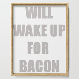 Funny Bacon Foodie T-shirt Bacon Lovers Tee Serving Tray