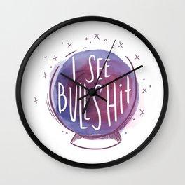I see BULLSHIT Wall Clock