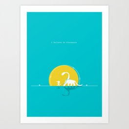 i believe in dinosaurs Art Print