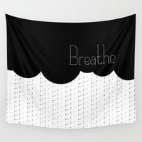 breathe Wall Tapestries featuring Breathe by TheWildPlum