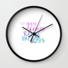 let's go rattle the stars Wall Clock