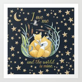 Love Me and the World is Mine Art Print