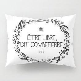 Être Libre, Dit Combeferre Pillow Sham
