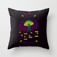i want to believe Throw Pillows featuring I WANT TO BELIEVE by badOdds
