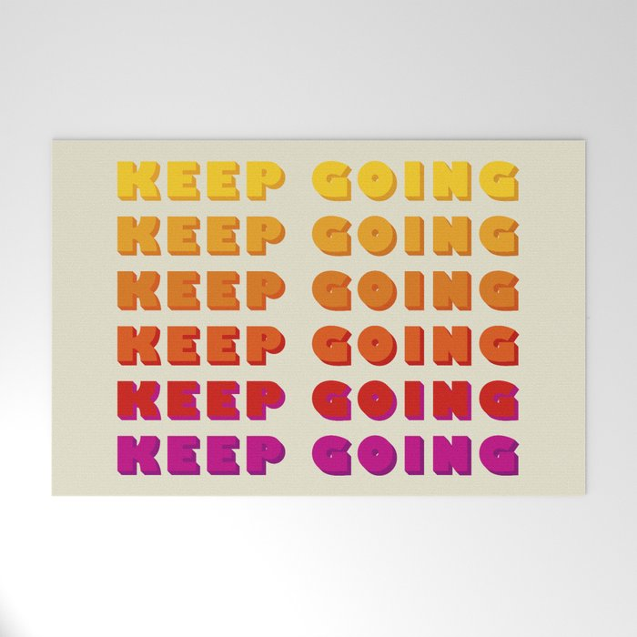 KEEP GOING - POSITIVE QUOTE Welcome Mat