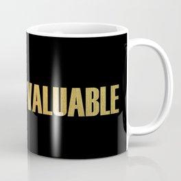 Valuable Coffee Mug