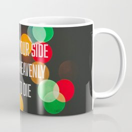 To die by your side Coffee Mug