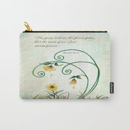 The Grass Withers Carry-All Pouch