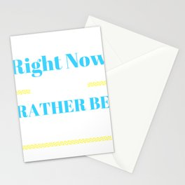 Nap Time Right Now I Would Rather Be Sleeping Stationery Cards