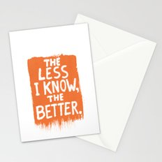 The Less I Know, the Better. Stationery Cards