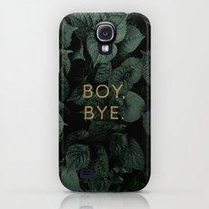 Boy, Bye - Vertical Slim Case Galaxy S4