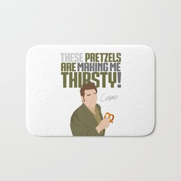 These Pretzels Are Making Me Thirsty! Bath Mat
