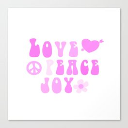 Love Peace and Joy 2 Canvas Print
