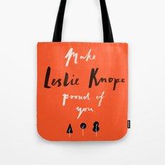 Make Leslie Knope Proud of You Tote Bag