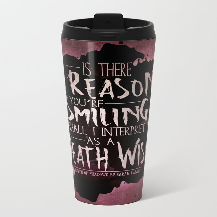 Death Wish quote Design Metal Travel Mug