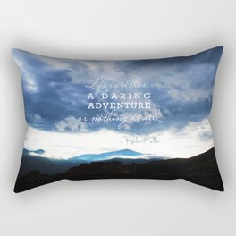 Life is either a daring adventure or nothing at all. - Helen Keller Quote Rectangular Pillow