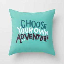 Choose Throw Pillow