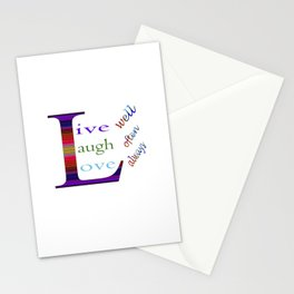 Live Well, Laugh Often, Love Always! Stationery Cards