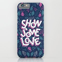 Show Some Love - Navy iPhone Case