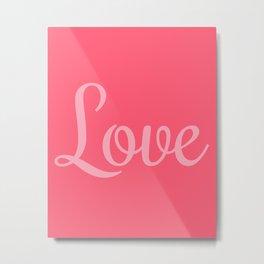 "Love Collection-""Love"" Art Print (Pink) Metal Print"